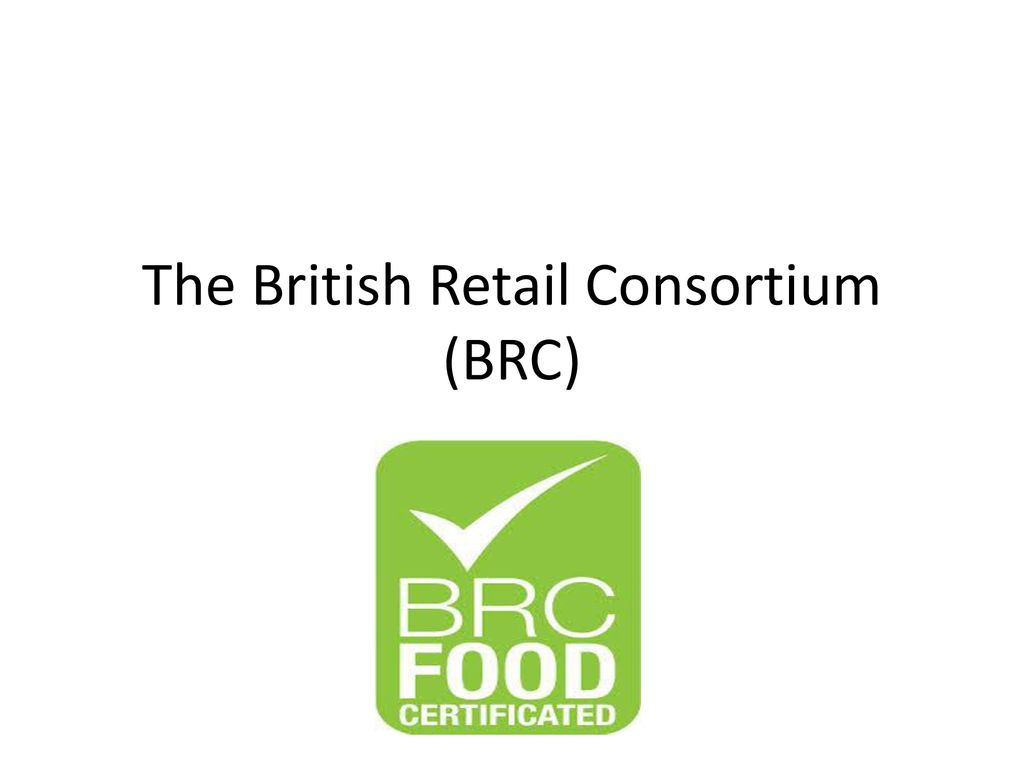 The British Retail Consortium (BRC)